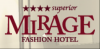 Mirage Fashion Hotel